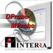 Interra DVD Mprobe, Dprobe